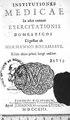 Institutiones medicae in usus annuae exercitationis domesticos digestae ab Hermanno Borhaave. Editio altera prima longe auctior. (IA BIUSante 31713).pdf