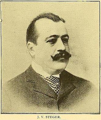 Steger, Illinois - John Valentine Steger 1854-1916