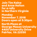 Join Tim Kaine and Anne Holton for a rally in Northern Virginia (November 7, 2016).png