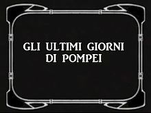Fichier:Last Days of Pompei (1913).webm