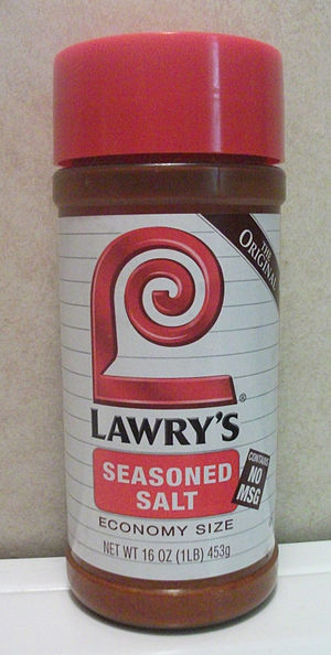Seasoned salt - Lawry's, the most common brand of seasoned salt in the US