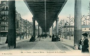Boulevard de la Chapelle - The viaduct of Paris Métro Line 2 was built along the line of the boulevard in 1903