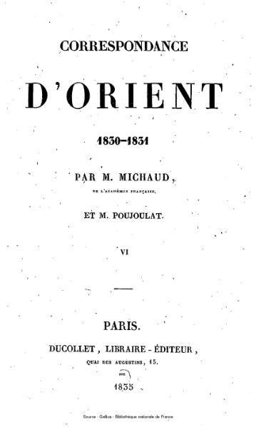 File:Michaud - Poujoulat - Correspondance d'Orient, 1830-1831, tome 6.djvu