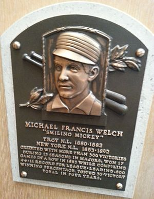Mickey Welch - Welch's plaque at the National Baseball Hall of Fame and Museum