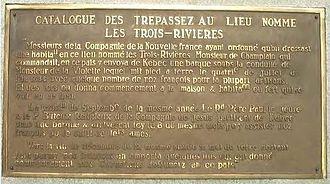 Sieur de Laviolette - Plaque - The Sieur of Laviolette, founder of Trois-Rivières à Trois-Rivières.