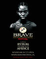 """Poster of Brave Festival """"The Ritual Starts in Africa"""" 2008.jpg"""