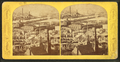 View of state prison from Bunker Hill monument, from Robert N. Dennis collection of stereoscopic views.png