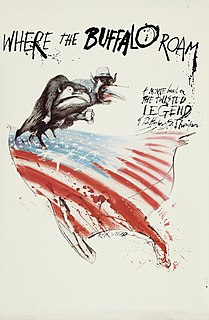 <i>Where the Buffalo Roam</i> 1980 American comedy film loosely depicting Hunter S. Thompson