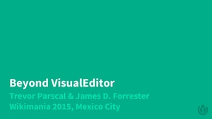Wikimania 2015 – Editing Department – Beyond Editing.pdf
