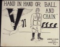 """Hand in Hand or Ball and Chain"" - NARA - 534296.tif"