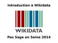 2014-06 Introduction à Wikidata.pdf