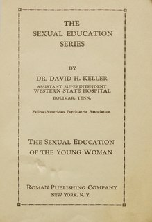 <i>Sexual Education of the Young Woman</i> 1923 book by David H. Keller