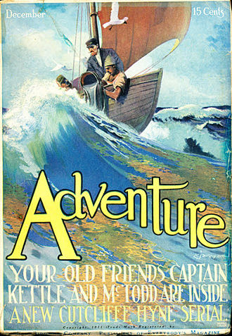 C. J. Cutcliffe Hyne - The Marriage of Captain Kettle was serialised in Adventure in 1911–1912
