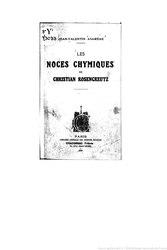 Johann Valentin Andreae: Les Noces chymiques de Christian Rosenkreutz