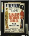 Attention! ... Canadian Grenadier Guards now recruiting LCCN2005696932.tif