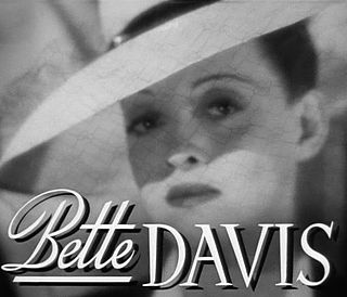 Bette Davis filmography Every movie Bette Davis was in.