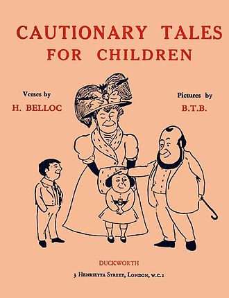 Hilaire Belloc - Original cover for Cautionary Tales for Children, illustrated by Basil T. Blackwood