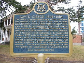Gibson House - A provincial plaque tells of David Gibson's storied life.