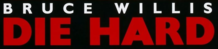 The logo for Die Hard with Bruce Willis's name positioned above