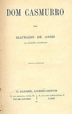 Dom Casmurro (Portuguese Edition) (Clássicos da Língua Portuguesa Livro 8)