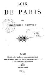 Théophile Gautier: Loin de Paris