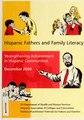 Hispanic Fathers and Family Literacy- Strengthening Achievement in Hispanic Communities (IA hispanicfathersf00usde).pdf