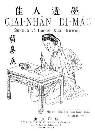 Vietnamese poetry - Hồ Xuân Hương, a witty and ribald poet.