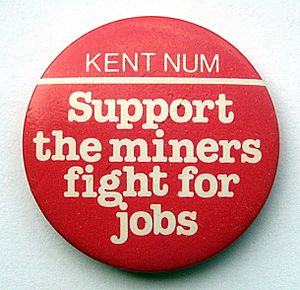 UK miners' strike (1984–85) - A badge produced by Kent NUM in support of the 1984 UK miners' strike