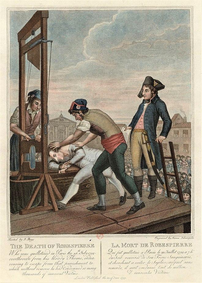 La mort de Robespierre. Cette gravure anglaise stigmatise Robespierre, représenté sans sa blessure à la mâchoire, comme un lâche hypocrite incapable de se conduire avec dignité lors de son exécution, «bête aux abois qui bloque son pied contre un montant de la machine et s'agrippe à la planche pour tenter avec l'énergie du désespoir de s'accrocher à la vie», note l'historien Michel Biard[1]. Estampe gravée par Giacomo Aliprandi d'après un dessin de Giacomo Beys, Paris, BnF, département des estampes, vers 1799.