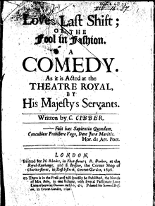 "Title page reading ""Loves Laft Shift; or The Fool in Fafhion. A Comedy. As it is Acted at the Theatre Royal by His Majefty's Servants. Written by C. Cibber"