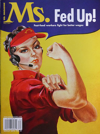 Fight for $15 - The fall 2013 issue of Ms. magazine about fast food worker wages