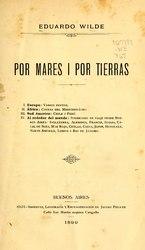 Eduardo Wilde: Español: Por mares i por tierras