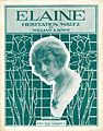Sheet music cover - ELAINE - HESITATION WALTZES (1915).jpg