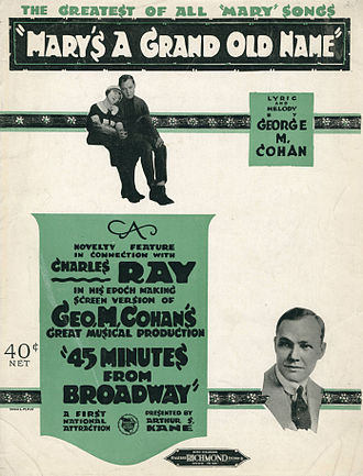 """Forty-five Minutes from Broadway - Sheet music cover for """"Mary's a Grand Old Name"""" noting the 1920 film based on the play"""