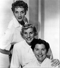Patty Andrews (pictured centre) The Andrew Sisters The Andrews Sisters 1952.JPG