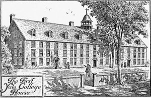 Old Campus (Yale University) - Reconstructed view of the College House, which stood from 1718 to 1782