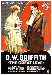 <i>The Great Love</i> (1918 film) 1918 film by D. W. Griffith