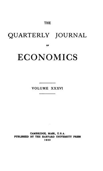 File:The Quarterly Journal of Economics Volume 36.djvu