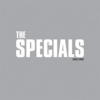 <i>Encore</i> (The Specials album) 2019 studio album by The Specials