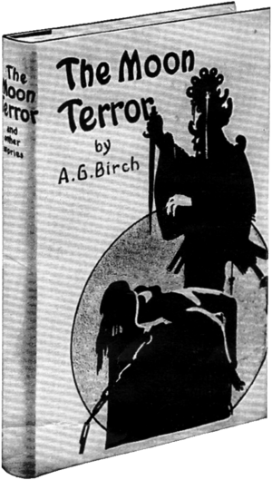 Monochrome photograph of a copy of The Moon Terror, a hard-backed book illustrated with a woman tied to an altar and an ornately dressed man about to sacrifice her; with a large moon or circle in the background.
