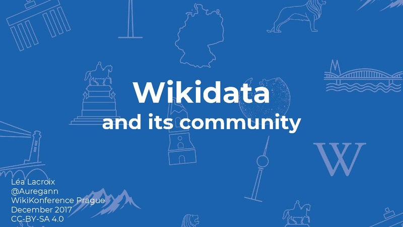 File:Wikiconference Prague 2017 - Léa Lacroix - Wikidata and its community.pdf
