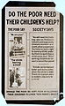 Child labor do poor need their children to work poster from USA early 20th century.jpg