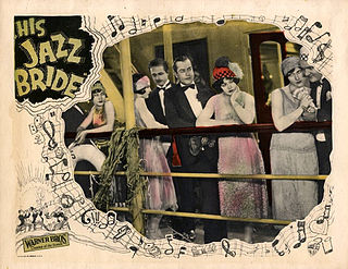 <i>His Jazz Bride</i> 1926 film by Herman C. Raymaker