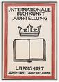 Internationale Buchkunstausstellung 1927. Plakat von Rudolf Koch (Schriftkünstler).png