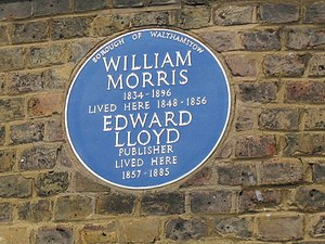 "Edward Lloyd (publisher) - Blue Plaque to William Morris and Edward Lloyd on the William Morris Gallery in Walthamstow. ""Water House"" was the Lloyd family home from 1856. Edward Lloyd's heirs gave part of the 100-acre estate to the people of Walthamstow in 1898 and it was opened as Lloyd Park in 1900."