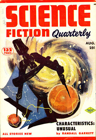 "Randall Garrett - Garrett's novelette ""Characteristics: Unusual"" was the cover story on the August 1953 issue of Science Fiction Quarterly"