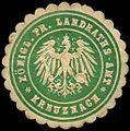 Siegelmarke Königlich Preussisches Landraths - Amt - Kreuznach W0246997.jpg