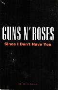 Since I Don't Have You by Guns N' Roses US cassette artwork.jpg