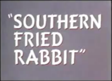 Southern Fried Rabbit title card.png