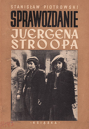 """Stroop Report - First book edition of """"Stroop Report"""" from 1948 by Stanisław Piotrowski."""
